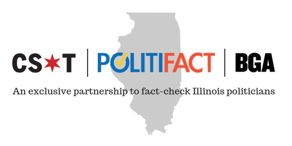 PolitiFact is an exclusive partnership between Chicago Sun-Times and BGA to fact-check politicians